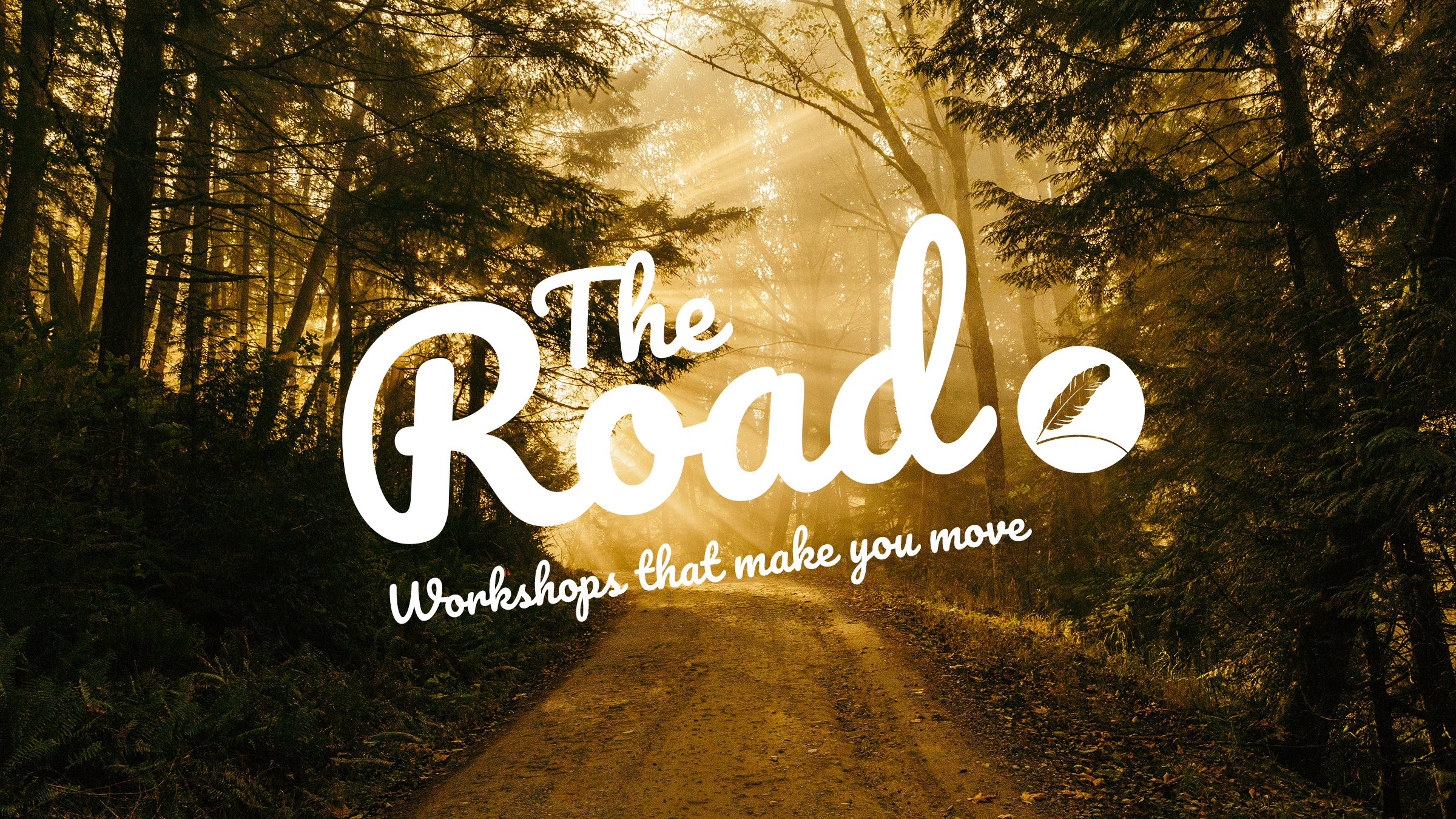 The Road workshops